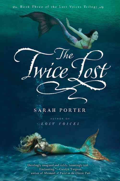 The Twice Lost By Porter, Sarah